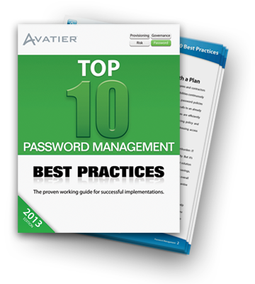 Top 10 Password Management Best Practices -- The proven working guide for successful implementation.