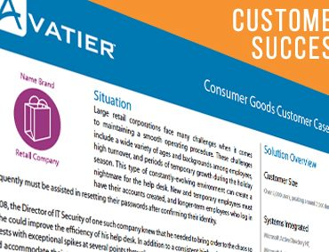A Large Retail Company's Help Desk Ticket Volume Reduced by 90% With Avatier's Self-Service Password Reset Solution