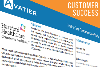 Hartford HealthCare Sees a Reduction in Help Desk Staff by 30% Within Two Years Using Avatier's Password Management