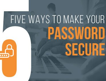 5 Ways to Make Sure Your Password Is Secure