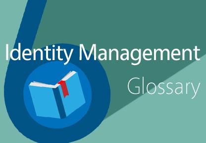 Identity Management Glossary