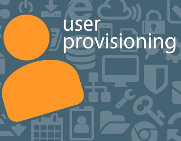 What Is User Provisioning And How Do You Implement It?