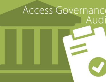 How to Prepare for an Access Governance Audit