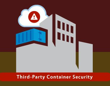 The Hidden Dangers In Third-Party Container Security And How To Solve Them