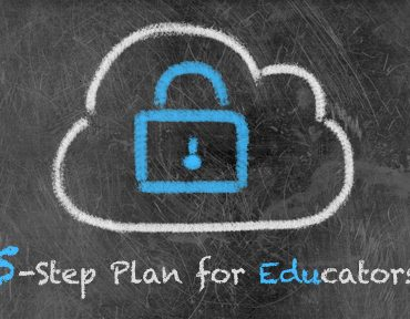 Student Security in the Cloud: A 5-Step Plan for Educators