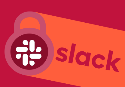 Are You Using Slack To Improve Security?