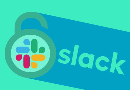 What You Need To Know About Slack's Security Vulnerability And What To Do Next